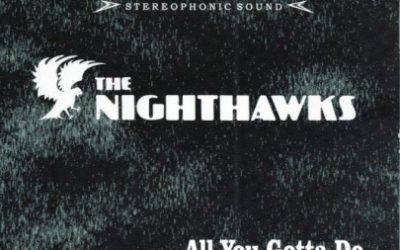The Nighthawks-All You Gotta Do