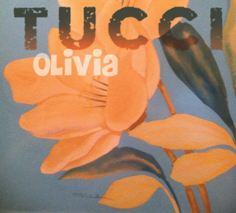 Tucci Band Sets July 14 Release Date for New Album of Blues/Rock, Olivia, on Hideaway Music, with Special Guest Larry McCray