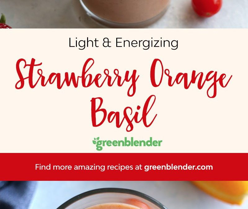 Strawberry Orange Basil Smoothie